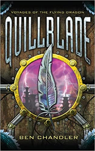 Quillblade: Book One (Voyages of the Flying Dragon)