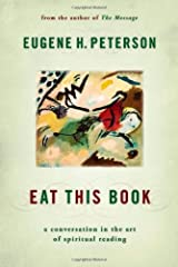 Eat This Book: A Conversation in the Art of Spiritual Reading Kindle Edition