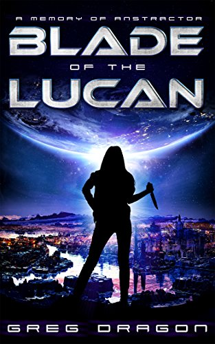 Blade of The Lucan: A Space Adventure