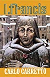 img - for I, Francis (English and Italian Edition) book / textbook / text book