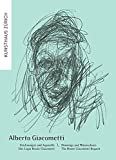 Alberto Giacometti: Zeichnungen und Aquarelle / Drawings and Watercolours: Das Legat Bruno Giacometti / The Bruno Giacometti Bequest