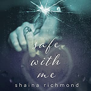 Safe With Me: The Complete Series Audiobook
