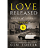 Love Released: Episode Six (Women of Courage Book 6)