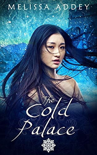 The Cold Palace (Forbidden City Book 4)