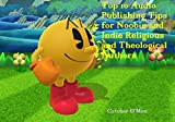 Top 10 Audio Publishing Tips for Noobie and Indie Religious and Theological Authors