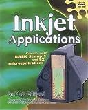 Inkjet Applications, Matt Gilliland, 0972015930