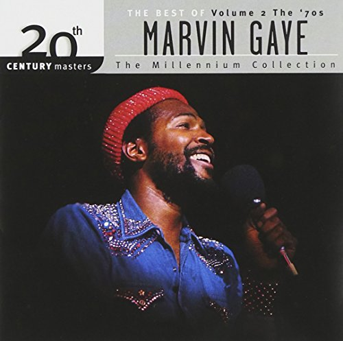 Marvin Gaye - The Best Of Marvin Gaye: The Millennium Collection, Vol. 2: The 70