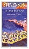 Le creux de la vague par Robert Louis Stevenson
