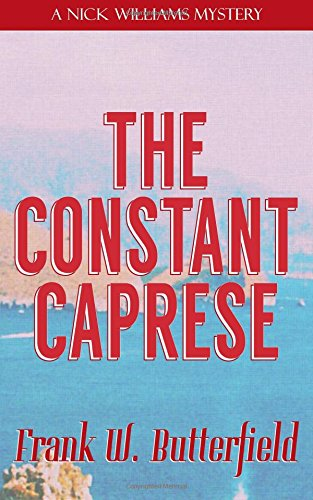 Read Online The Constant Caprese (A Nick Williams Mystery) (Volume 20) PDF