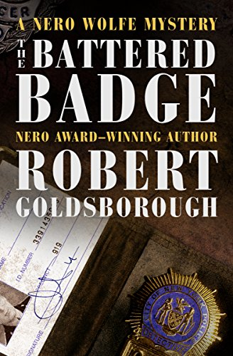 The Battered Badge (The Nero Wolfe Mysteries) by [Goldsborough, Robert]