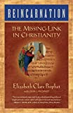 Reincarnation: the Missing Link in Christianity by  Elizabeth Clare Prophet in stock, buy online here