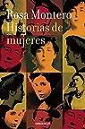 Historias de mujeres par Rosa Montero