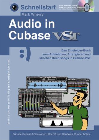 Schnellstart, Audio in Cubase VST, m. CD-ROM
