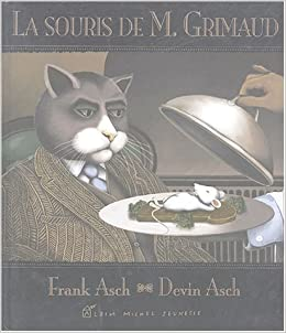 matériaux de haute qualité réflexions sur Design moderne La souris de M. Grimaud: Amazon.fr: ASCH Franck, ASCH Devin ...
