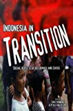 Indonesia in Transition : Social Dimensions of the Reformasi and the Economic Crisis, Manning, Chris and Van Diemen, Peter, 1856499235