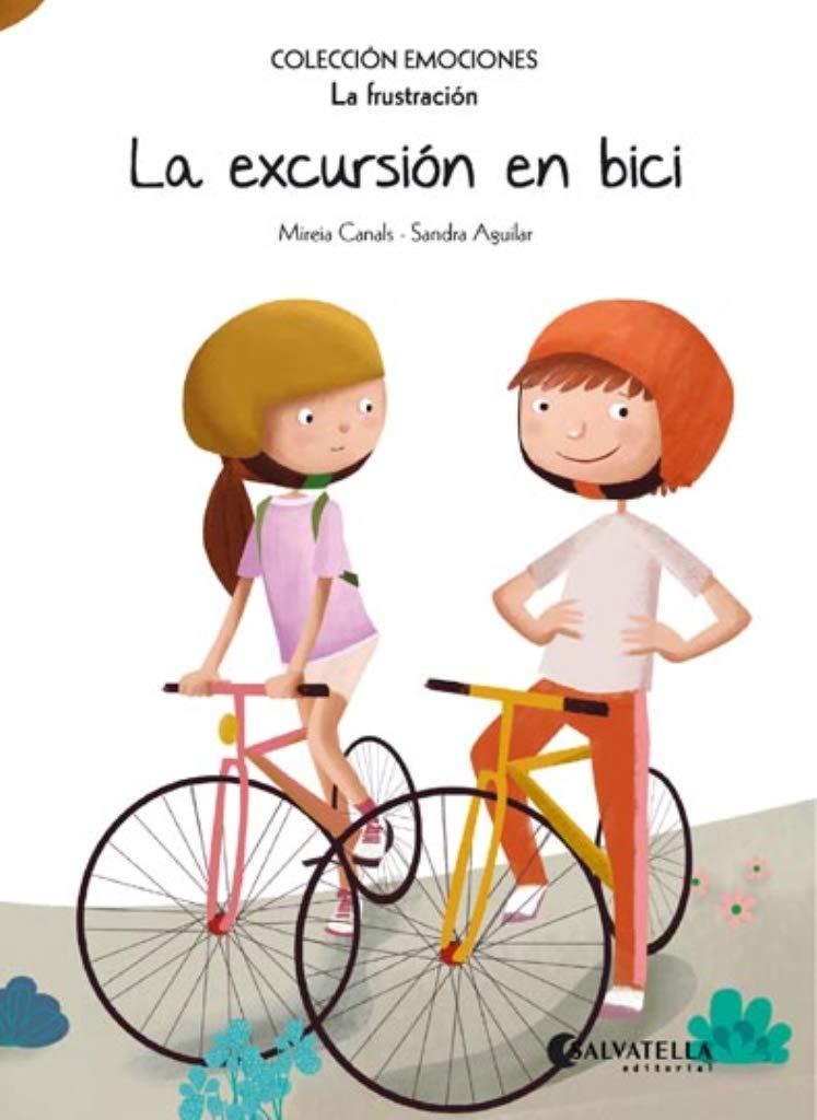 La excursión en bici: Emociones 12 (La frustración): Amazon.es: Canals Botines, Mireia, Aguilar, Sandra: Libros
