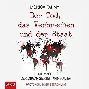 Der Tod, das Verbrechen und der Staat Hörbuch