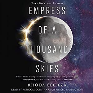 Empress of a Thousand Skies Audiobook