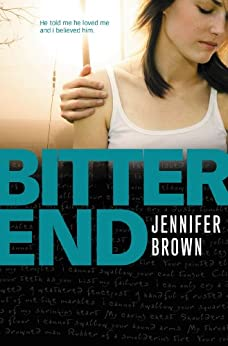 Bitter End by [Brown, Jennifer]