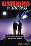 Listening for Success, Steve Shapiro, 0962380423