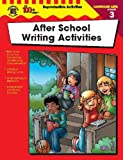 After School Writing Activities, Carson-Dellosa Publishing Staff, 0742417832