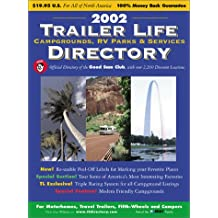 2002 Trailer Life Directory: Campgrounds, Rv Parks, And Services