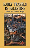 Early Travels in Palestine, , 0486428710