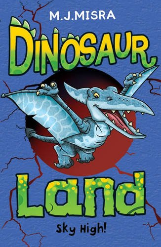 Sky High! (Dinosaur Land) pdf