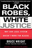 Black Robes, White Justice, Bruce Wright, 0758201109