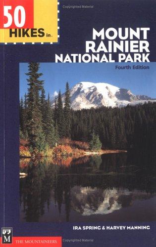 Hikes Mount Rainier National Park