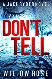 DON T TELL (Jack Ryder Book 7)