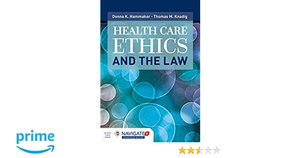 Health care ethics and the law 9781284101607 medicine health health care ethics and the law 9781284101607 medicine health science books amazon fandeluxe Images