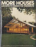 More Houses Architects Design for Themselves, Architectural Record Magazine Editors, 0070023654