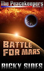 The Peacekeepers Book 23 Battle for Mars