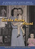 On the Home Front, Mary Jo Clark and Jack Clark, 0452283124