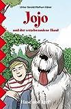 Jojo und der verschwundene Hund: Schulausgabe