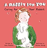 A Rabbit for You, Susan Blackaby, 1404801189