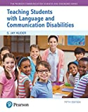 Teaching Students with Language and Communication Disabilities, with Enhanced Pearson eText -- Access Card Package (5th Edition) (Pearson Communication Sciences and Disorders)