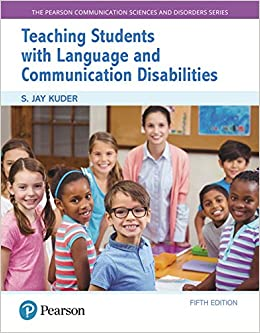 Teaching Students With Language And Communication Disabilities (5th Edition) (The Pearson Communication Sciences And Disorders Series) Book Pdf