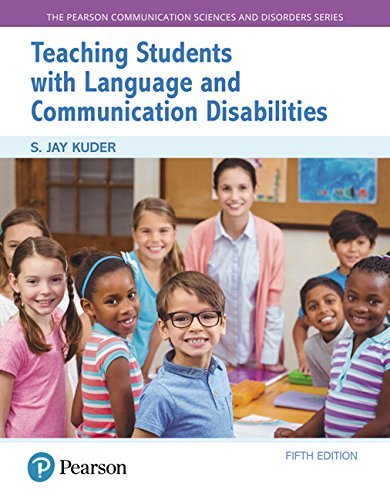 Teaching Students with Language and Communication Disabilities, with Enhanced Pearson eText -- Access Card Package (5th Edition) (Pearson Communication Sciences and Disorders) by Pearson