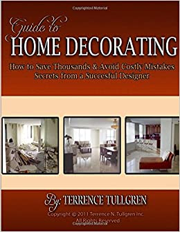 guide to home decorating how to save thousands and avoid costly