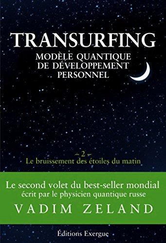 Transurfing T2 Modèle Quantique De Développement Personnel