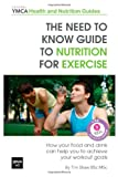 The Need to Know Guide to Nutrition for Exercise, Tim Shaw BSc MSc, 1482656655