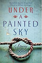Under a Painted Sky by Stacey Lee(2016-03-01) Unknown Binding