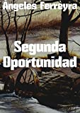 Segunda Oportunidad (Spanish Edition)