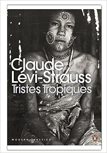 Tristes Tropiques (Picador Books): Amazon.es: Levi-Strauss, Claude, Weightman, D., Weightman, J.: Libros en idiomas extranjeros