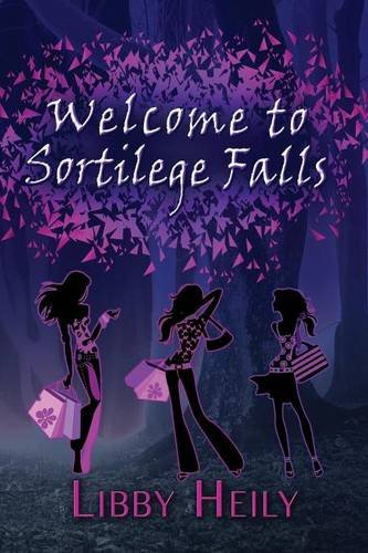 Welcome to Sortilege Falls pdf epub