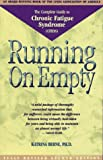 Running on Empty: The Complete Guide to Chronic Fatigue Syndrome (Cfids)