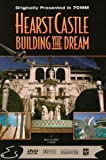 Hearst Castle: Building the Dream [Import]