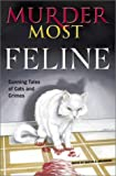 Murder Most Feline, Martin Greenberg, 051722156X